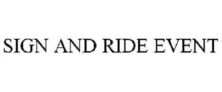 SIGN AND RIDE EVENT