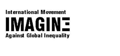 IMAGINE INTERNATIONAL MOVEMENT AGAINST GLOBAL INEQUALITY