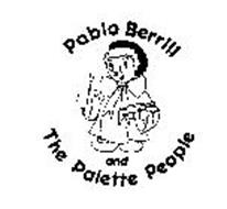 PABLO BERRILL AND THE PALETTE PEOPLE