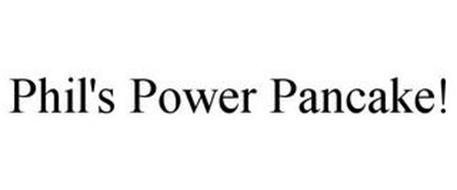 PHIL'S POWER PANCAKE!