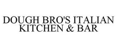 DOUGH BRO'S ITALIAN KITCHEN & BAR