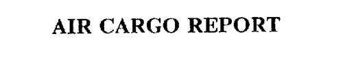 AIR CARGO REPORT