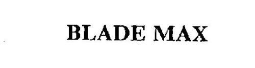 BLADE MAX