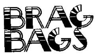 BRAG BAGS