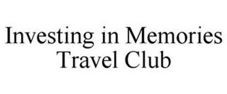 INVESTING IN MEMORIES TRAVEL CLUB