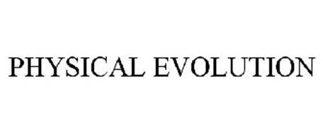 PHYSICAL EVOLUTION