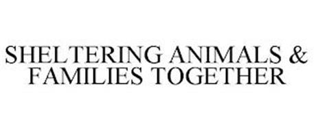 SHELTERING ANIMALS & FAMILIES TOGETHER