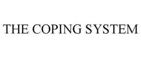 THE COPING SYSTEM