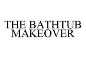 THE BATHTUB MAKEOVER