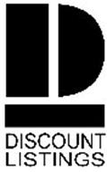 DL DISCOUNT LISTINGS