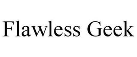 FLAWLESS GEEK