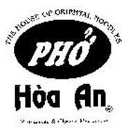 THE HOUSE OF ORIENTAL NOODLES PHO' HOA AN VIETNAMESE & CHINESE RESTAURANT