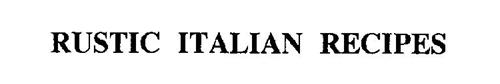 RUSTIC ITALIAN RECIPES