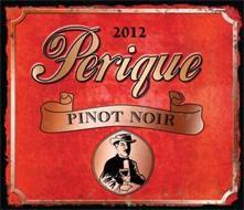 2012 PERIQUE PINOT NOIR