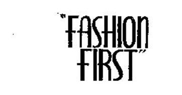 """FASHION FIRST"""