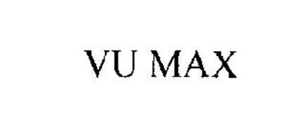 VU MAX