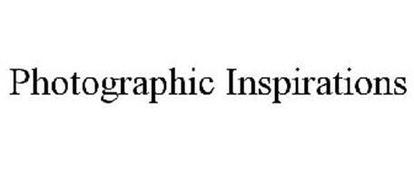 PHOTOGRAPHIC INSPIRATIONS