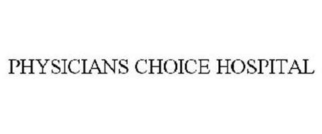 PHYSICIANS CHOICE HOSPITAL