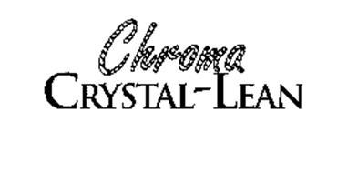 CHROMA CRYSTAL-LEAN