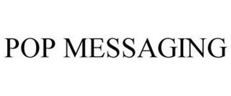 POP MESSAGING