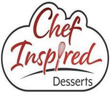 CHEF INSPIRED DESSERTS