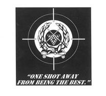 """""""ONE SHOT AWAY FROM BEING THE BEST."""""""