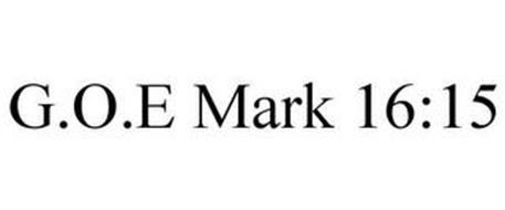 G.O.E MARK 16:15