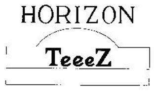 HORIZON TEEEZ