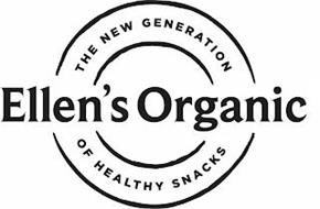 ELLEN'S ORGANIC THE NEW GENERATION OF HEALTHY SNACKS