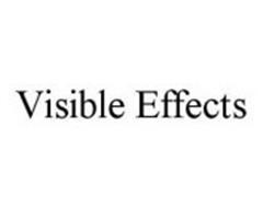 VISIBLE EFFECTS