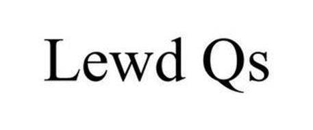 LEWD QS