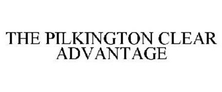 THE PILKINGTON CLEAR ADVANTAGE