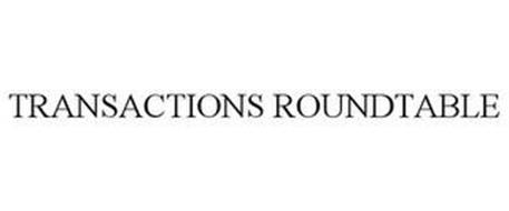 TRANSACTIONS ROUNDTABLE