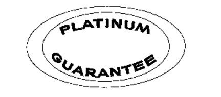 PLATINUM GUARANTEE