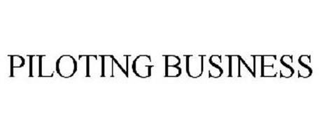 PILOTING BUSINESS