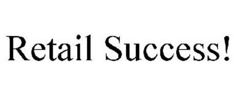 RETAIL SUCCESS!