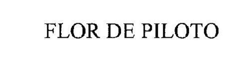 FLOR DE PILOTO
