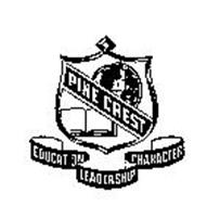 PINE CREST EDUCATION LEADERSHIP CHARACTER