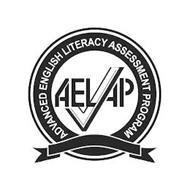 AELAP ADVANCED ENGLISH LITERACY ASSESSMENT PROGRAM