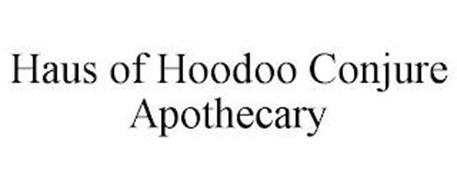 HAUS OF HOODOO CONJURE APOTHECARY