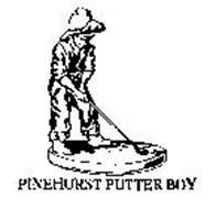 PINEHURST PUTTER BOY