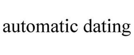 AUTOMATIC DATING