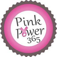 PINK POWER 365