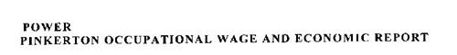POWER PINKERTON OCCUPATIONAL WAGE AND ECONOMIC REPORT