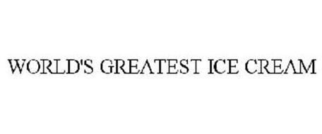 WORLD'S GREATEST ICE CREAM