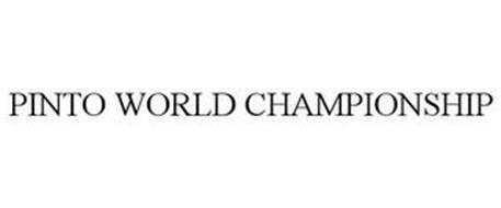 PINTO WORLD CHAMPIONSHIP