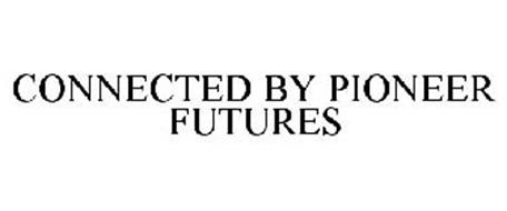 CONNECTED BY PIONEER FUTURES