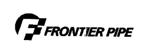 F FRONTIER PIPE