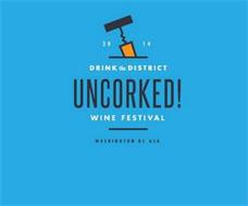 2014 DRINK THE DISTRICT UNCORKED! WINE FESTIVAL WASHINGTON DC USA