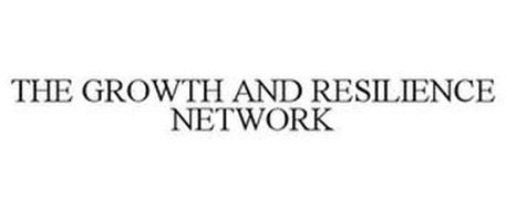THE GROWTH AND RESILIENCE NETWORK